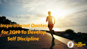 Inspirational Quotes for 2020 To Develop Self Discipline | My Knowledge Hunt