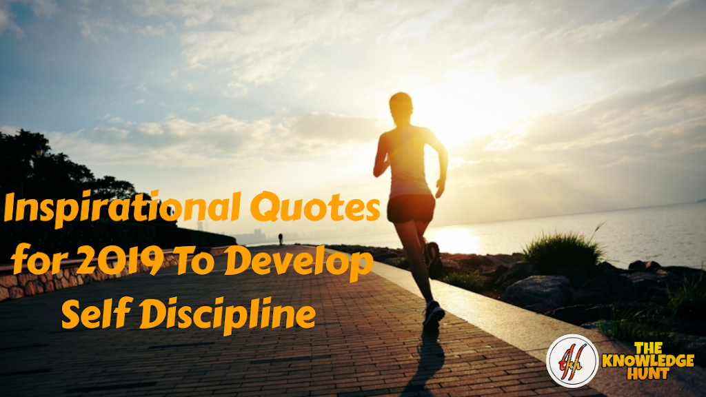 9 Self Discipline Quotes It S Importance For Inspiring You