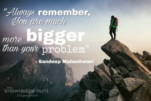 Sandeep Maheshwari Motivational Sayings and Quotes | The Knowledge Hunt