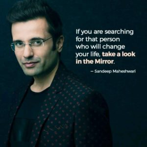 Sandeep Maheshwari Famous Life Quotes | The Knowledge Hunt