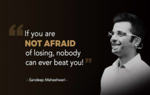Sandeep Maheshwari Life Quotes | The Knowledge Hunt