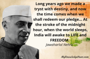 Independence day quotes by Jawaharlal Nehru