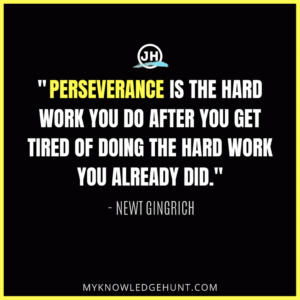 Perseverance is necessary for success