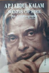 Wings of Fire: An Autobiography of the APJ Abdul Kalam - by A.P.J. Abdul Kalam and Arun Tiwari