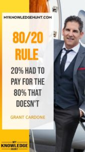 80-20 Rule - best grant cardone quotes