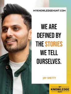 Jay Shetty quotes on self reflection